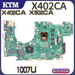 Материнская плата X402CA для ноутбука ASUS X502CA X502C X402C, оригинальная материнская плата 4GB-RAM 1007U CPU
