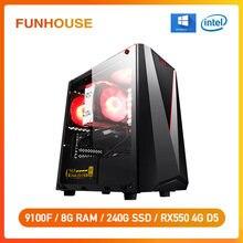 Funhouse – carte de jeu Intel i3 9th 8100, mise à niveau 9100F RX550 4G D4, 8 go de RAM, 240 go pour ordinateur CSGO/LOL