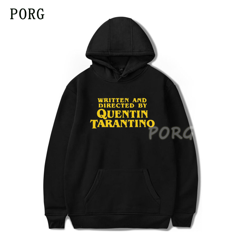Written And Directed Hoodie Quentin Tarantino Graphic Pulp Fiction Casual High Quality Funny Harajuku Letter Hooded Sweater 2019