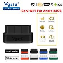 Vgate iCar2 ELM327 v2.1 narzędzie diagnostyczne do samochodów wi fi OBD OBD2 Adapter do androida/IOS Auto skaner Elm 327 odb2 skaner kodów kreskowych