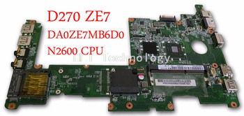 HOLYTIME laptop Motherboard For Acer D270 ZE7 DA0ZE7MB6D0 MBSGA06002 MB.SGA06.002 integrated graphics card N2600 CPU DDR3