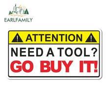 EARLFAMILY – autocollants de voiture étanche, étiquette d'avertissement, besoin d'un outil, aller l'acheter, boîte à outils, clé mécanique, 13cm x 7cm