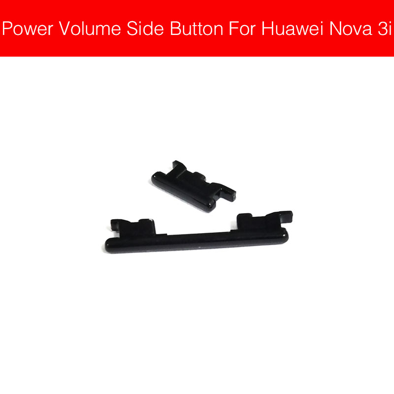Volume & Power Side Switch Button For Huawei Nova 3i Nova3i INE-AL00 INE-TL00 INE-LX2 On/off Power Volume Control SideKey Parts