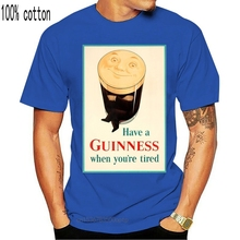 Have A Guinness When You'Re Tired Vintage Beer Ad Unisex T-Shirt M Xl 2Xl 10Xl Tee Shirt