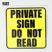 Yjzt 11.9cm × 12.5cm etiqueta do carro sinal privado não leia pvc decalque 12c-0678