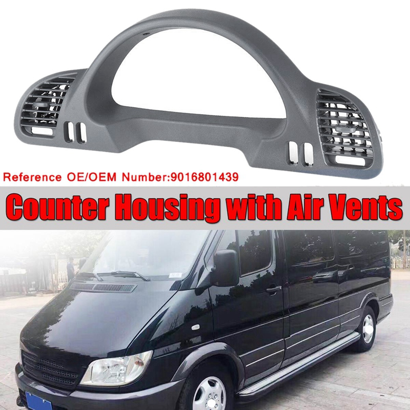 1x Car Inner Instrument Frame Cover Trim Counter Housing With Air Vents For Mercedes For Benz Sprinter CDI 1999-2006 9016801439