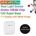 AP2 плюс наушники-вкладыши TWS с Беспроводной наушники светильник Сенсор Airoha 1562 м чип 12D супер бас Bluetooth наушники Pk i9000 i99999 наушники-вкладыши tws