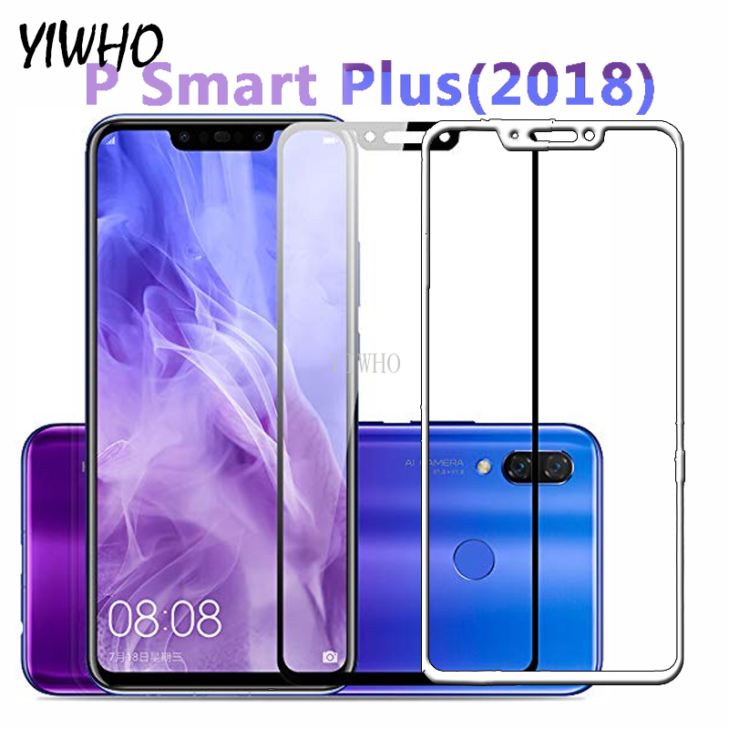 Protective Glass For Huawei P Smart Plus 2018 6.3inch Screen Protector Tempered Film On For Huawei P Smart + 2019 Glass Cover
