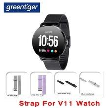 Greentiger V11&V6 Strap Silica Metal Strap for V11 Smart Watch Wristband Accessories Strap Men women replacement Steel Strap