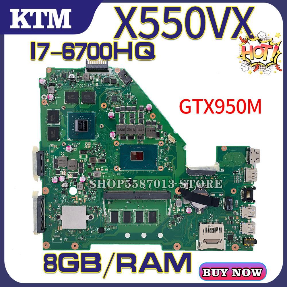For ASUS FH500V X550VX W50V X550VQ VX50V Laptop Motherboard X550VXQ Mainboard Test OK I7-6700HQ Cpu GTX950M DDR4-8GB-RAM