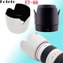 Foleto ET86 שחור/לבן ET 86 עדשת הוד כותרת צל 77mm חוט עבור Canon EF 70 200mm f/2.8L הוא USM פרח עדשת המצלמה הוד