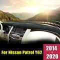 Чехол для приборной панели автомобиля Nissan Patrol Y62 2014-2016 2017 2018 2019 2020 LHD  избегайте накладок на светильник  Солнцезащитный коврик  аксессуары