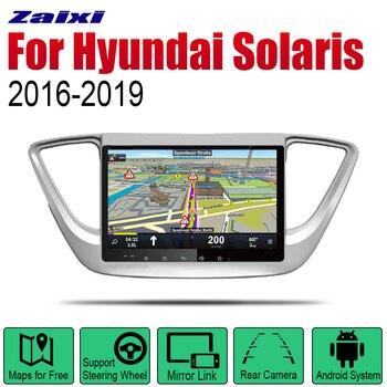 ZaiXi Android voiture DVD GPS Navi pour Hyundai Solaris 2016 ~ 2019 lecteur Navigation WiFi Bluetooth système multimédia audio stéréo EQ