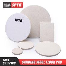 SPTA 3/4/5/6/7inch Wool Wheel Polishing Disc Sanding Wool Flock Pad Grinding Buffing Wool Felt Wheel Glass Flocking Polisher Pad