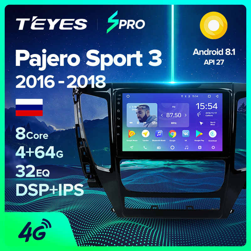 TEYES SPRO Per Mitsubishi Pajero Sport 2016-2018 Auto Radio Multimedia Video Player di Navigazione GPS Android 8.1 Accessori Berlina