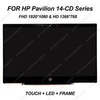 14 Lcd screen for HP Pavilion 14 CD series 14 CD0520SA 14 cd0524sa 14 cd0522sa 14 cd0505sa touch Digitizer display+frame FHD&HD