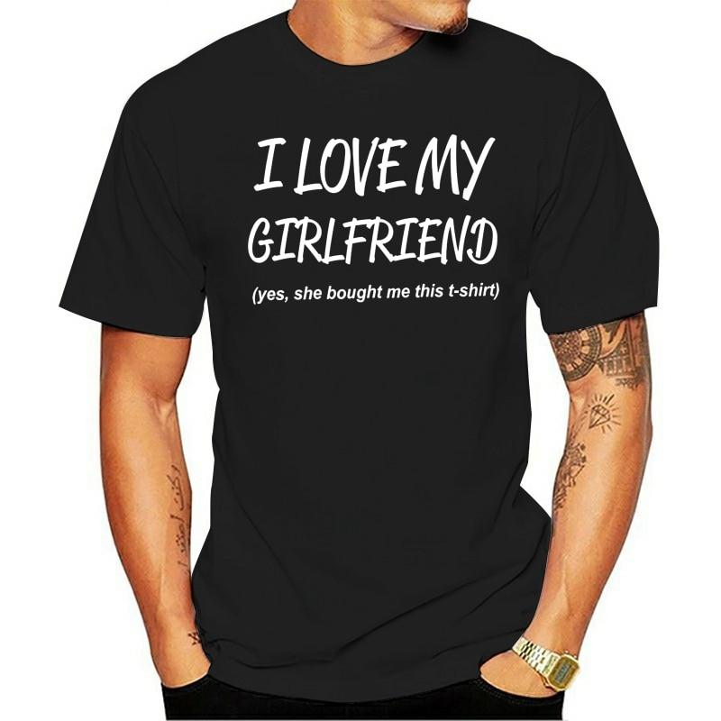 Eu amo minha namorada dos Homens 2021 t-shirt  engraçado dia dos namorados namorado presente superior