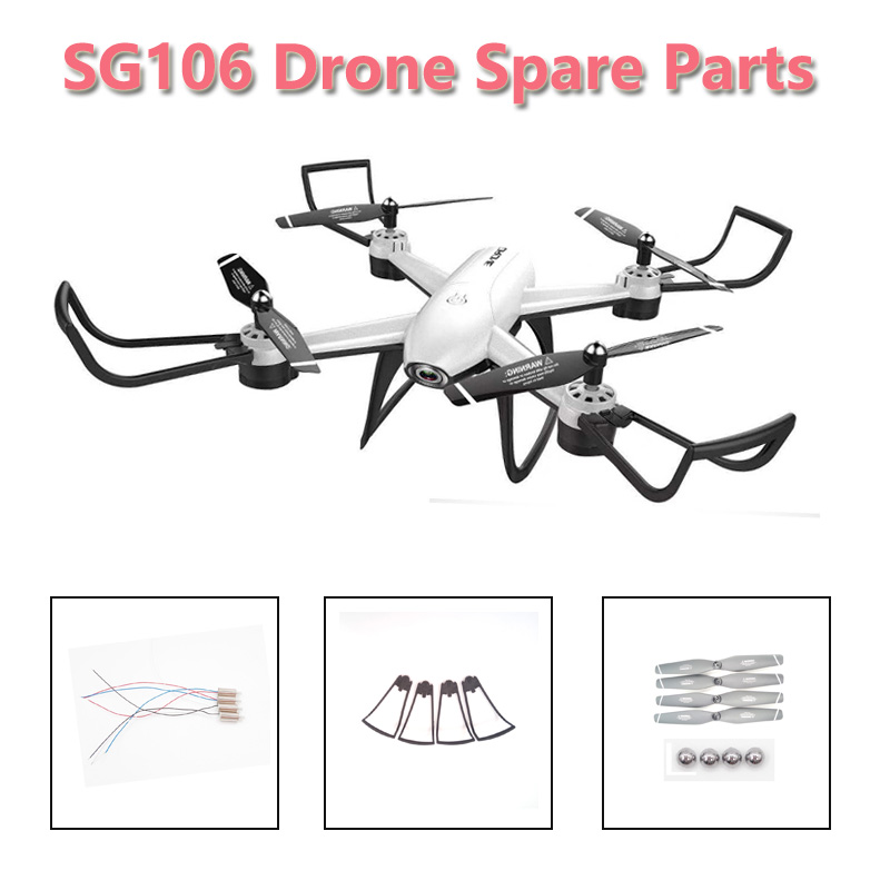 SG106 Drone Wifi FPV RC Drone Quadcopter Spare Parts CW CCW Motor Propeller Blade protection Ring Landing Gear Accessories