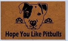 Entrance Floor Mat Non-slip Doormat hope you like pitbulls Door Mat funny Rubber Mat Non-woven Fabric Top стоимость