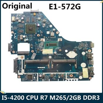 LSC עבור ACER Aspire E1-572G מחשב נייד האם V5WE2 LA-9531P NBMFP1100B עם I5-4200 מעבד R7 M265/2GB DDR3