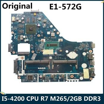 Lsc para acer aspire E1-572G computador portátil placa-mãe v5we2 LA-9531P nbmfp1100b com I5-4200 cpu r7 m265/2 gb ddr3