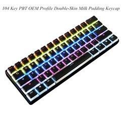 Teclado mecánico Keycap de 104 teclas, perfil PBT OEM, doble piel, budín de leche, retroiluminación, teclado para juegos, teclas translúcidas