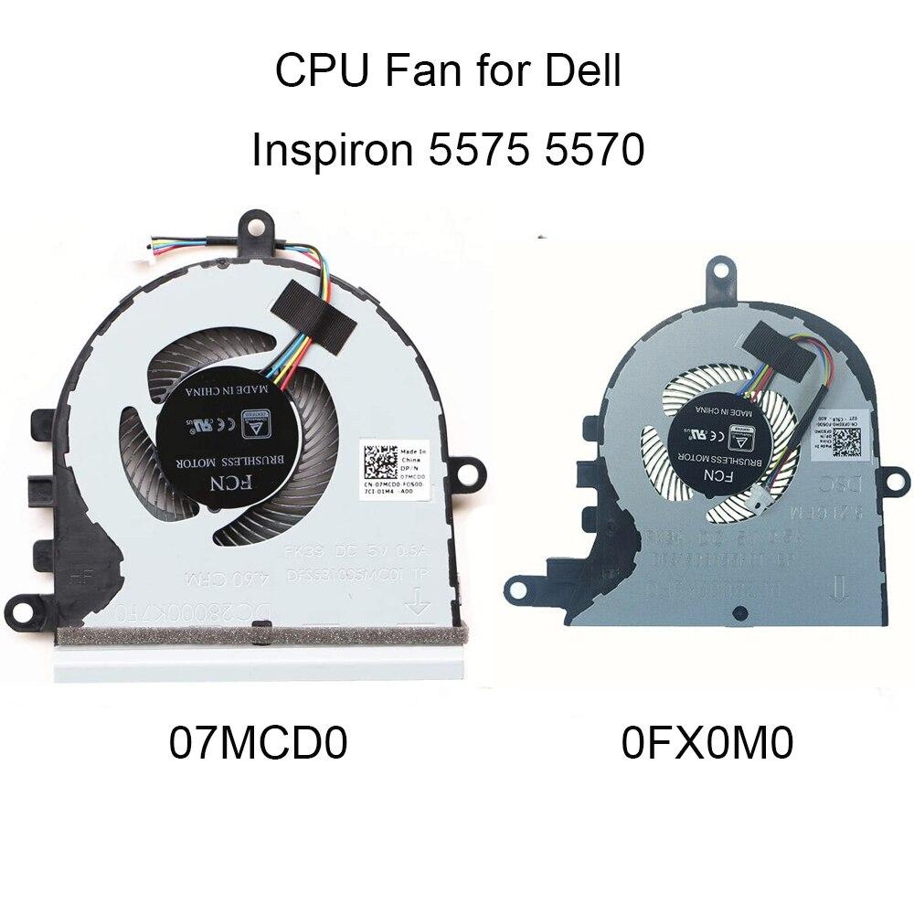 15 0FX0M0 Fãs de Computador para Dell Inspiron 5570 5575 CPU cooling fan cooler 07MCD0 7MCD0 P75F CN-0FX0M0 FX0M0 PXPA DFS531005MC0T