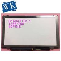 14.0'' slim touch screen lcd matrix B140XTT01.1 FOR ACER E1 432 laptop lcd screen panel 1366*768 40pins