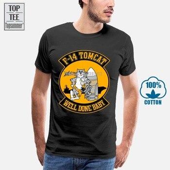 Funny Men T Shirt Women Novelty Tshirt F-14 Tomcat Well Done Baby Cool T-Shirt