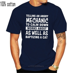 Telling An Angry Mechanic To Calm Down Works About Men Black T Shirt S 5Xl