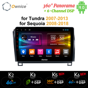 Ownice Android 9.0 8 Core Car DVD GPS k3 k5 k6 For Toyota Tundra 2007 - 2013 Sequoia 2008-2018 Radio 4G DSP 360 Panorama Optical(China)