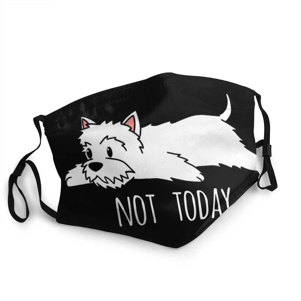 Funny Not Today Westie Dog Reusable Mouth Face Mask Anti Haze Dustproof Protection Cover Respirator