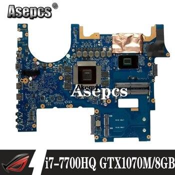 Akemy G752VSK  Mianboard For ASUS G752VM G752VML G752VS G752VSK Motherboard  100% Work  i7-7700HQ GTX 1070M/8GB GPU