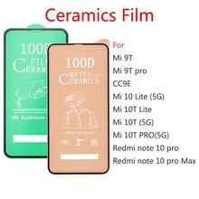 50 adet çok yumuşak seramik temperli cam Xiaomi Mi 9T Mi 10 10T Lite Pro 5G CC9E ekran koruyucu Film Redmi için not 10 Pro
