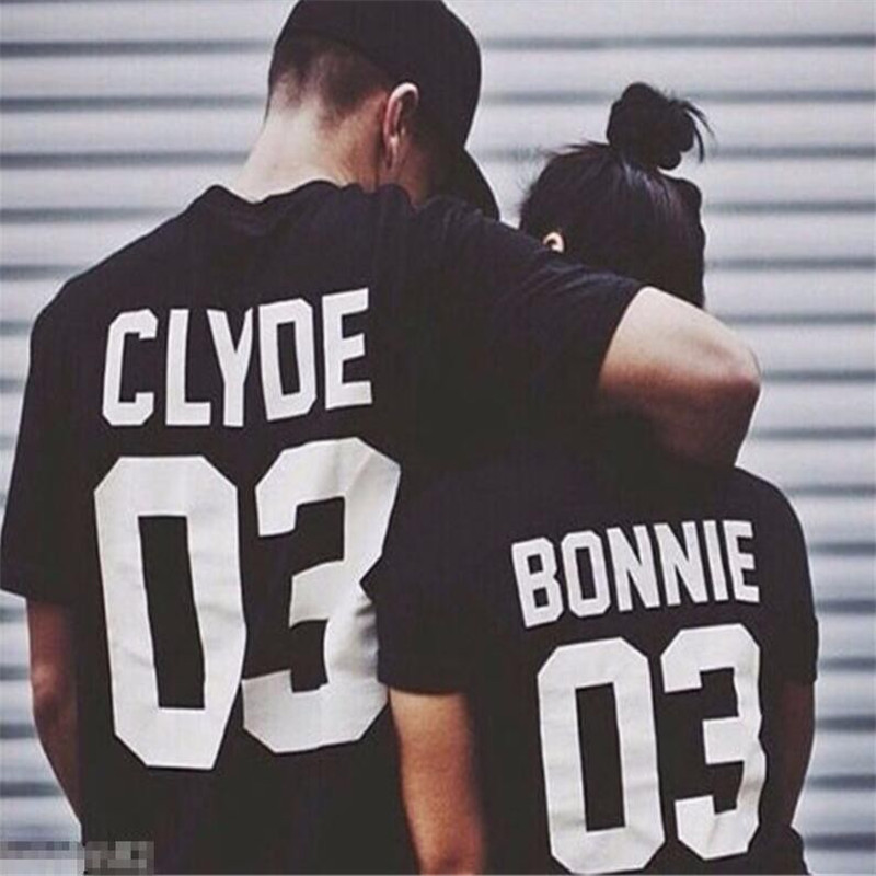 BONNIE CLYDE 03 Funny Letters Couple T Shirts Summer Fashion Black White Women T Shirt Cotton Short Sleeve Camisetas Mujer