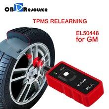 EL50448 TPMS Re aprender para GM Opel Buick Chevrolet electrónica Sensor de Monitor de presión de neumático restablecer EL 50448