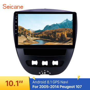 Seicane Car GPS Navigation Radio 10.1 inch Android 8.1 for 2005-2014 Peugeot 107 support TPMS DVR Carplay Rearview camera DAB+