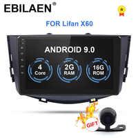 EBILAEN Android 9.0 Car Radio Multimedia Player For lifan X60 2012-2016 2Din Car Autoradio Tape Recorder DVD Navigation GPS