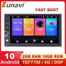 Eunavi Android 10 Car Multimedia Player Universal Radio Stereo GPS Navigation Audio TEF7708 4G WIFI DSP RDS USB RDS NO DVD 2 Din автомобильный dvd плеер joyous kd 7 800 480 2 din 4 4 gps navi toyota rav4 4 4 dvd dual core rds wifi 3g