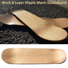DIY 8-Layer 8inch Maple Blank Double Concave Skateboard Natural Wood Longboard Neck Beginner Freestyle Rocker Board