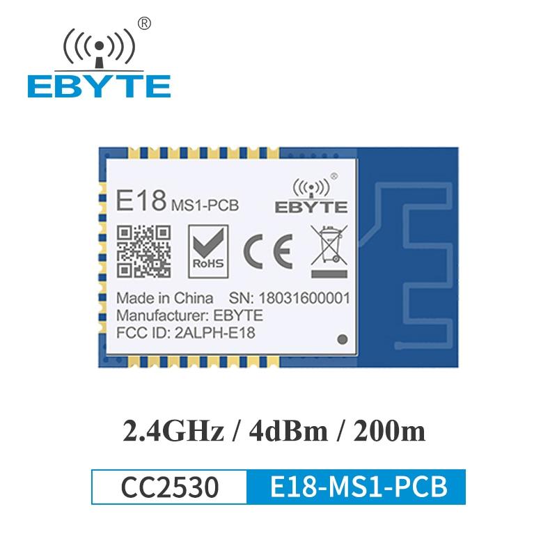 CC2530 Zigbee 2,4 ГГц Беспроводной передатчик приемник модуль Zigbee 4 дБм EBYTE E18-MS1-PCB для умного дома антенна PCB с большим радиусом