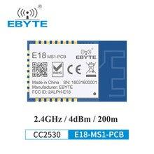 Cc2530 zigbee 2.4ghz transmissor sem fio receptor zigbee módulo 4 dbm ebyte E18-MS1-PCB para casa inteligente pcb antena de longo alcance