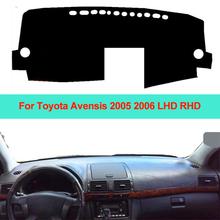 Samochód wnętrze deska rozdzielcza pokrywa mata na deskę rozdzielczą dywan poduszki parasol przeciwsłoneczny deska rozdzielcza Pad dla Toyota Avensis 2005 2006 LHD RHD Car Styling tanie tanio ZJZKZR Włókien syntetycznych For Toyota Avensis 2005 2006 LHD RHD