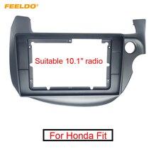 "FEELDO รถสเตอริโอ 2Din Fascia สำหรับ Honda Fit 2008 2013 10.1 ""หน้าจอขนาดใหญ่ CD/DVD player Face Dash Mount Trim Kit"