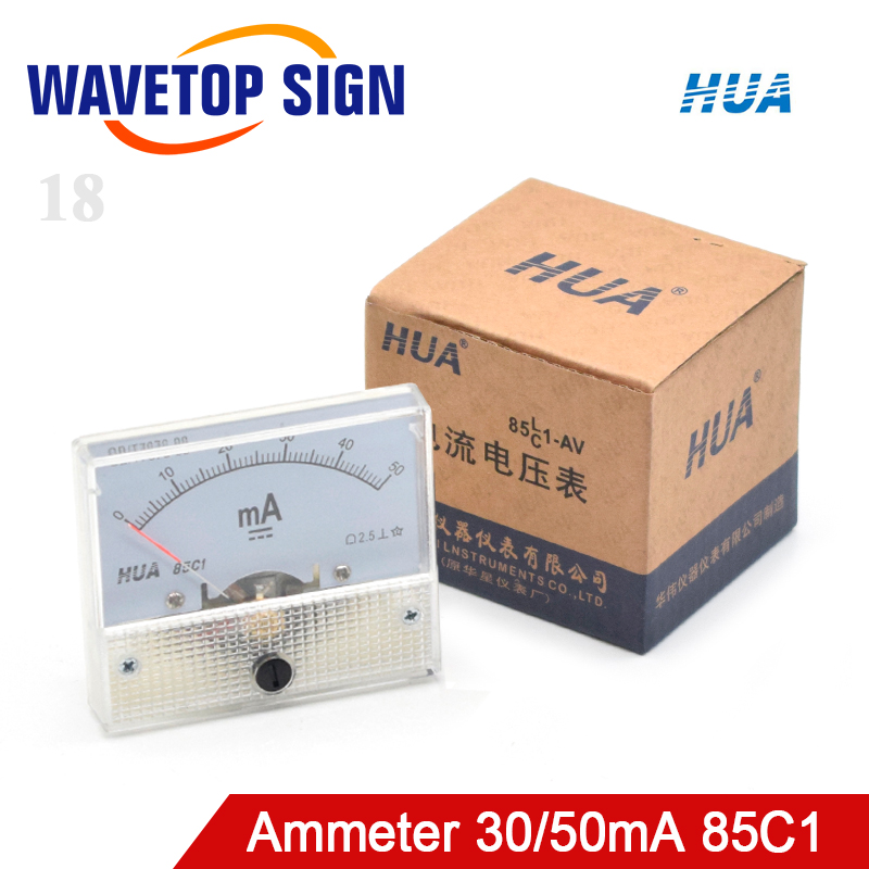 WaveTopSign HUA Ammeter 30mA 50mA 85C1 DC 0-50mA Analog Amp Panel Meter Current For CO2 Laser Engraving Cutting Machine