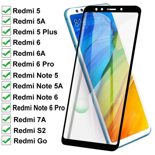 11D Tempered Glass For Xiaomi Redmi 5 Plus 5A Go 6 6A 7A S2 Full Cover Screen Protector On Redmi Note 5 5A 6 Pro Protective Film