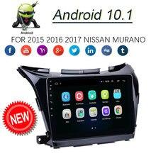 10.1 android android android 9.1 para 2015-2017 nissan murano navegação gps jogador de rádio estéreo do carro wifi 16 gb reprodutor de vídeo multimídia do carro