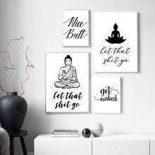Let that shit go цитаты черно белый счастливый постер с Буддой