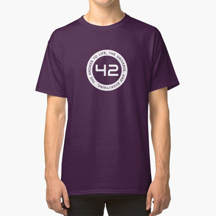 42 - The Ultimate Answer T - Shirt 42 Hitchhikers Guide To The Galaxy Hhgttg H2g2 Ultimate Answer Ultimate Answer Life The Unive