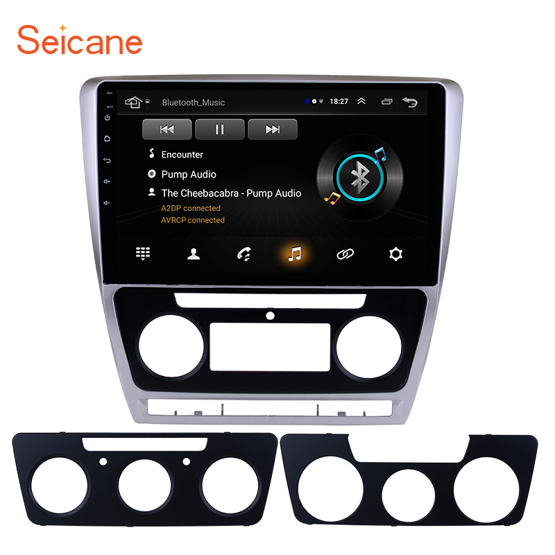 Seicane Android 8.1 10.1 Inch Touch Screen GPS Car Radio For 2007 2008-2012 2013 2014 SKODA Octavia Music Multimedia Player